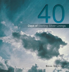 40 Days of Sterling Silver Linings